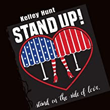 Stand up! Stand on the Side of Love