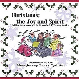 Christmas; the Joy and Spirit-Holiday Music Arranged for Brass Choir by Sammy Nestico