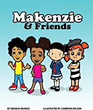 Makenzie & Friends