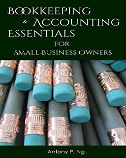 Bookeeping & Accounting Essentials: for Small Business Owners