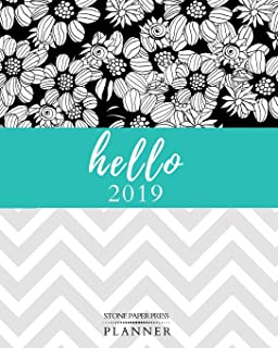 Hello 2019: Stone Paper Press Planner: Weekly and Monthly Agenda/Calendar Sept 2018 – Dec 2019 Gray and Aqua Chevron and Flowers