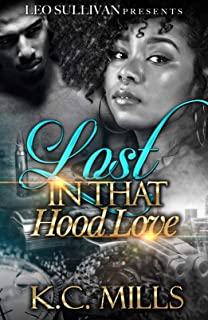 Lost In That Hood Love