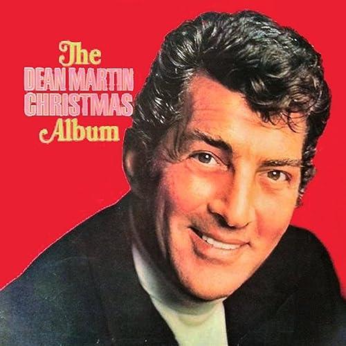 Dean Martin Christmas.The Dean Martin Christmas Album