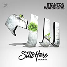 Best stanton warriors still here remix Reviews