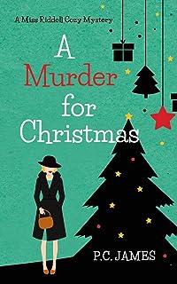 A Murder for Christmas: An Amateur Female Sleuth Historical Cozy Mystery