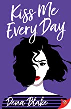 Kiss Me Every Day (English Edition)