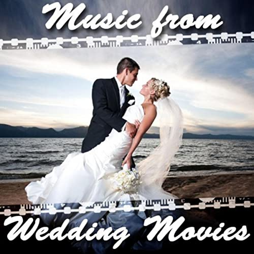 Music from Wedding Movies by Various on Amazon Music - Amazon com
