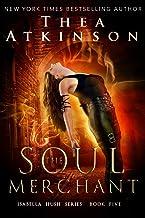 Soul Merchant (Isabella Hush Series Book 5)