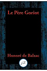 Le Père Goriot: With Linked Table of Contents Kindle Edition