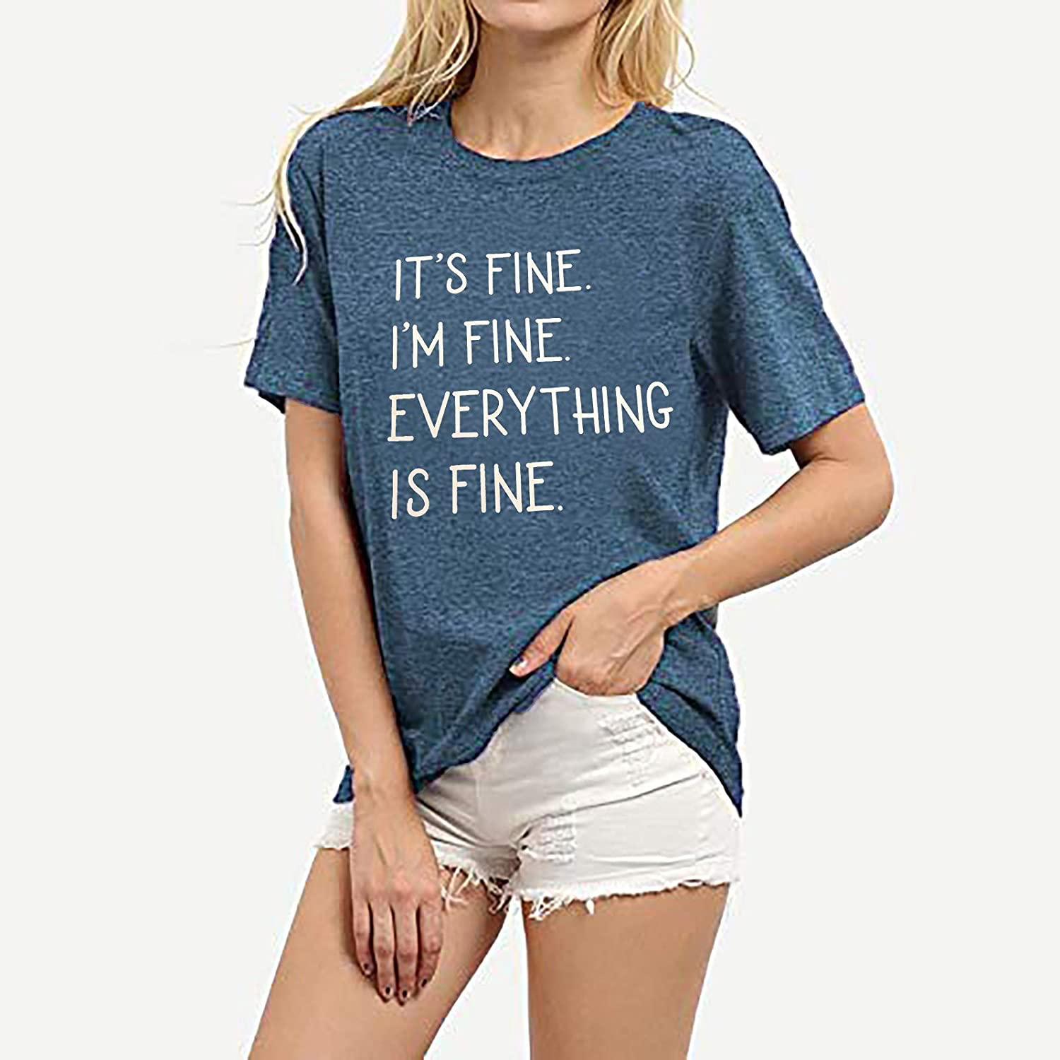 Qcyuui Its Fine Im Fine Everything is Fine Sarcastic T Shirt Women Short Sleeve Funny Letter Print Tee Tops Blouse