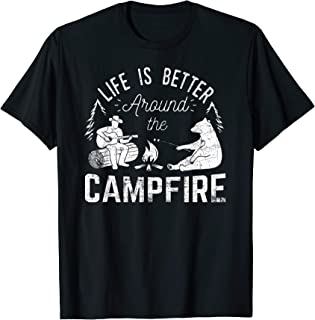 Life Is Better Around The Campfire T-Shirt - Camping Nature