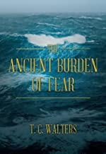 The Ancient Burden of Fear (English Edition)