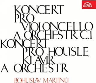 Martinů: Cello Concerto and Violin Concerto