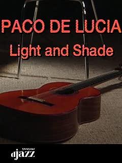 Paco de Lucía: Light and Shade
