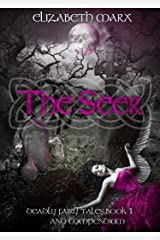 The Seer: Deadly Fairy Tales, Book 1 Kindle Edition