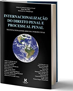 INTERNACIONALIZAÇÃO DO DIREITO PENAL E PROCESSUAL PENAL