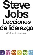 Steve Jobs. Lecciones de liderazgo (Colección Endebate) (Spanish Edition)