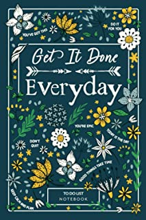 Get It Done Everyday - To Do List Notebook: Undated Daily Planner, Organizer and Chaos Coordinator with Goals and Checklis...