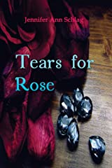 Tears for Rose (The Life of Rose) Paperback