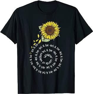 Whisper word to wisdom let it be Sunflower Hippie Gift Shirt