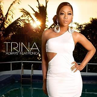 Best trina feat monica always Reviews