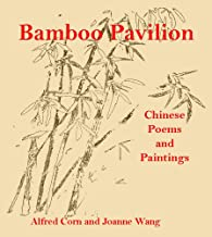 Bamboo Pavilion: Chinese Poems and Paintings
