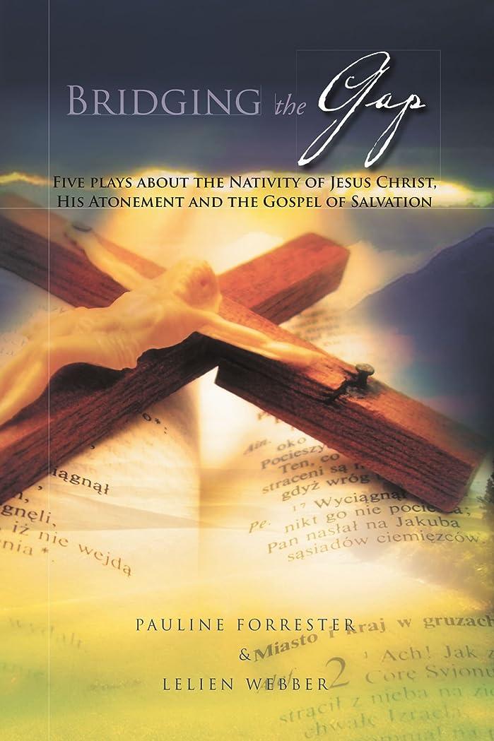 表現ペチコート才能Bridging the Gap: Five Place About Nativity of Jesus Christ, His Atonement and the Gospel of Salvation