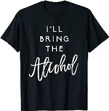 i ll bring the alcohol