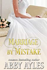 Marriage by Mistake: A Clean & Sweet Regency Historical Romance Novel Kindle Edition