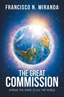 The Great Commission: Spread The Word To All The World