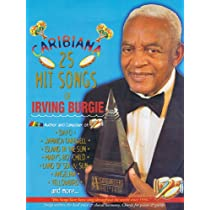 Caribiana: 25 Hit Songs of Irving Burgie