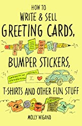 Kate harper blog how to write and sell greeting cards bumper stickers t shirts and other fun stuff a successful freelancer shares her years of experience and advice in m4hsunfo