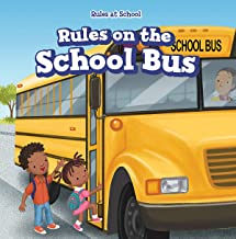 Rules on the School Bus (Rules at School)