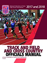 2017 and 2018 NFHS Track and Field and Cross Country Officials Manual