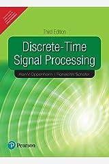 Discrete - Time Signal Processing [Paperback] [Jan 01, 2014] Oppenheim,A.V., Schafer,R.W. Paperback