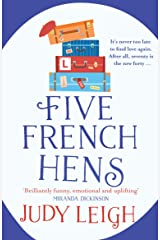 Five French Hens: A warm and uplifting feel-good novel for 2021 Kindle Edition