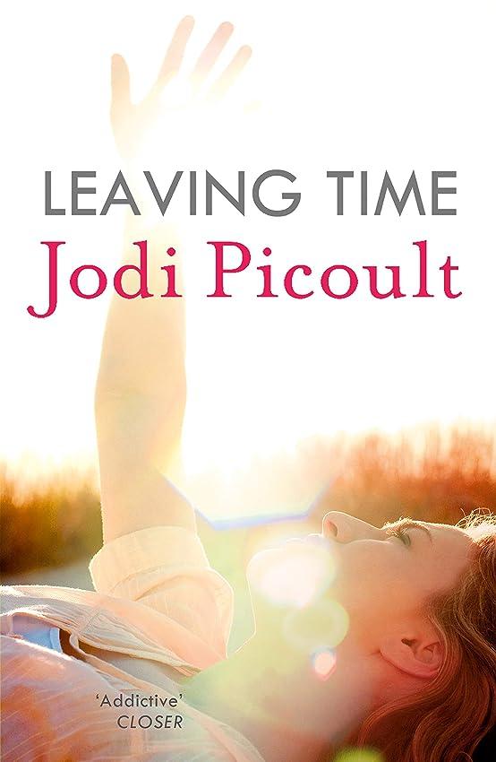 栄光の評議会反論Leaving Time: the impossible-to-forget story with a twist you won't see coming by the number one bestselling author of A Spark of Light (English Edition)