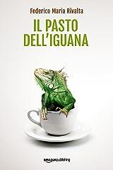 Il pasto dell'iguana (Riccardo Ranieri Vol. 5) (Italian Edition) Kindle Edition
