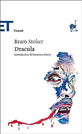 Dracula (Einaudi): Traduzione di Marina De Luca e John Irving. Introduzione di Tommaso Pincio (Einaudi tascabili. Classici Vol. 1708)