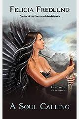 A Soul Calling Kindle Edition