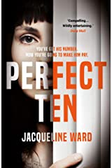 Perfect Ten: A powerful novel about one woman's search for revenge Kindle Edition