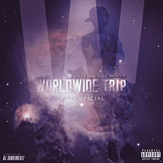 Worldwide Trip [Explicit]