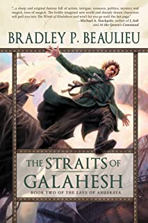 The Straits of Galahesh: The Second Volume of The Lays of Anuskaya