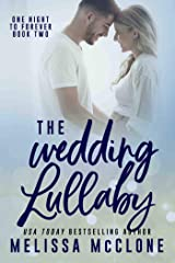 The Wedding Lullaby (One Night to Forever Book 2) Kindle Edition