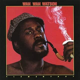 wah wah watson goo goo wah wah
