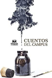 Cuentos del Campus (Spanish Edition)