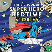 The Big Book of Super Hero Bedtime Stories (DC Super Heroes)