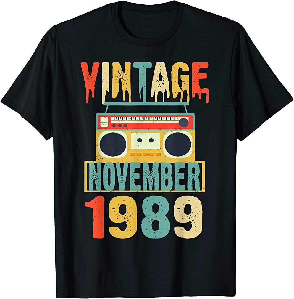 Birthday Vintage November 1989 T-shirt Classic Music Fans