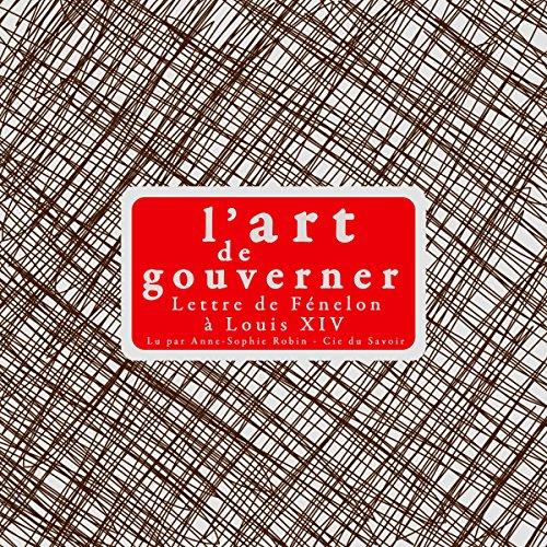 L'art de gouverner. Lettre de Fénelon à Louis XIV cover art