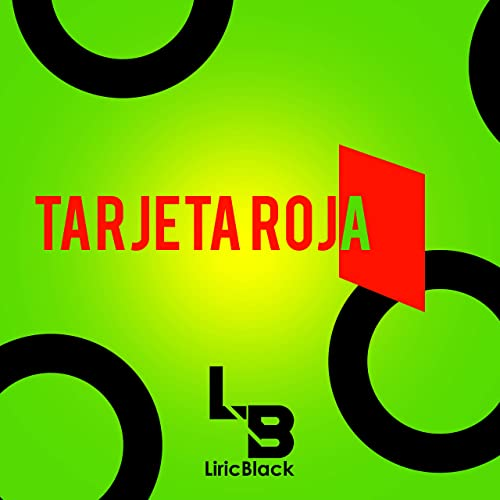 TARJETA ROJA by LiricBlack on Amazon Music - Amazon.com